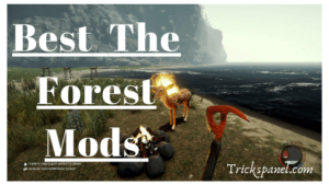Best the forest mods